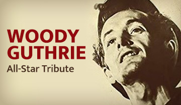 An All-Star Tribute To Woody Guthrie