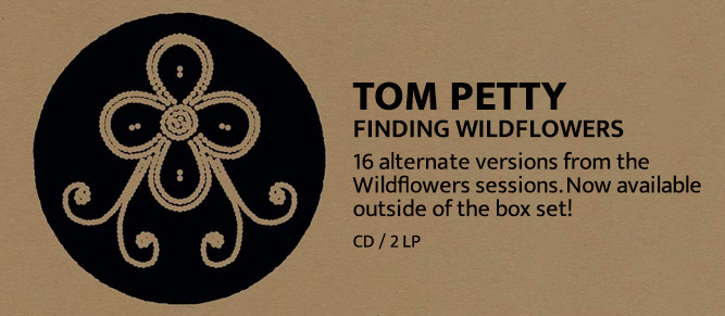 Tom Petty - Finding Wildflowers