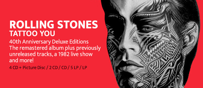 Rolling Stones - Tattoo You 40th Anniversary Editions