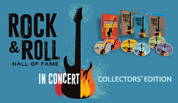 Rock & Roll Hall of Fame In Concert Collectors' Edition!