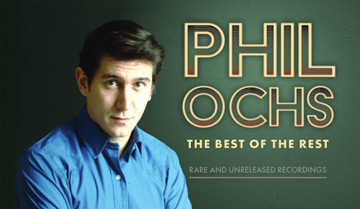 Phil Ochs - The Best of the Rest