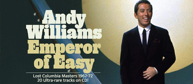 Andy Williams - Emperor of Easy