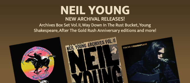 Neil Young New Releases!
