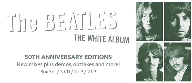 The Beatles - White Album 50th Anniversary