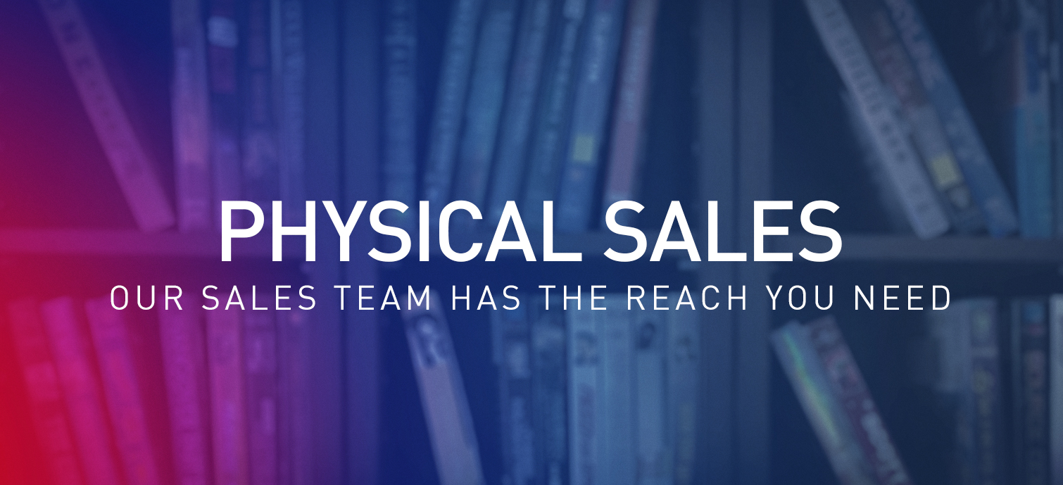 Physical Sales