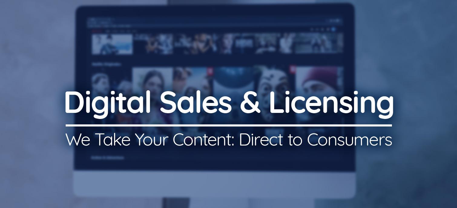 Digital Sales & Licensing