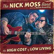 High Cost Of Low Living , Nick Moss