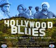 Hollywood Blues-Classic West Coast Blues 1947-1953