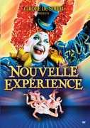 Cirque Du Soleil: Nouvelle Experience , David Shiner