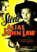 Alias John Law , Bob Steele
