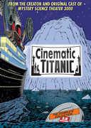 Cinematic Titanic: The Complete Collection , Joel Hodgson