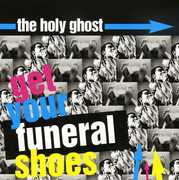 Wellget Your Funeral Shoes
