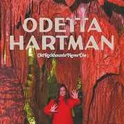 Old Rockhounds Never Die , Odetta Hartman