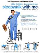 Sleepwalk With Me , Bojana Novakovic