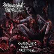 Cannibalistic Gore of Grotesque