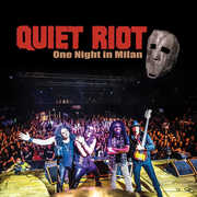 One Night In Milan , Quiet Riot