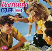 Teenage Crush 3 /  Various [Import]