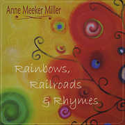 Rainbows Railroads & Rhymes