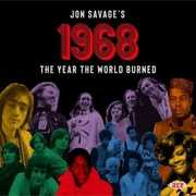Jon Savage's 1968: The Year The World Burned /  Various [Import] , Various Artists