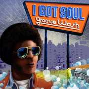 I Got Soul: Groove Wash /  Various [Import] , Various Artists