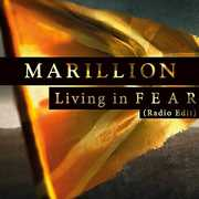 Living In F E A R , Marillion