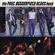 Butterfield Blues Band , Paul Butterfield