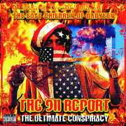 The 911 Report: The Ultimate Conspiracy [Explicit Content]
