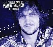 The Curious Case Of Paddy Milner Re-Opened