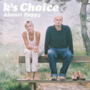 Almost Happy [Import] , K's Choice