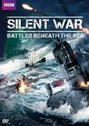 Silent War: Battles Beneath the Sea