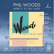 Here's to My Lady , Phil Woods