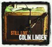 Still Live [Import] , Colin Linden