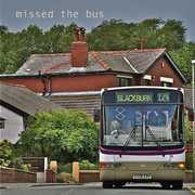 Missed the Bus