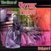 The Best Of Gothic Radio, Vol. 1