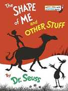 Shape Of Me & Other Stuff (Dr. Seuss, Cat in the Hat)