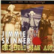 One Dead Man Ago: Gonna Shake This Shack Tonight