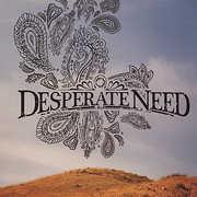 Desperate Need