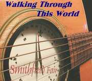 Walking Through This World