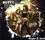 Betty Bright and Dark
