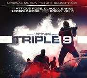 Triple 9 (Original Motion Picture Soundtrack)