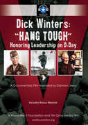 Dick Winters Hang Tough Honoring Leadership on D-Day