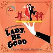 Lady Be Good (2015 Encores Cast Recording) , Various Artists