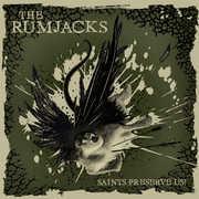Saints Preserve Us , The Rumjacks