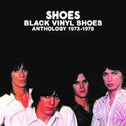 Black Vinyl Shoes: Anthology 1973-1978 [Import] , The Shoes
