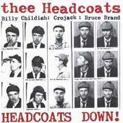 Headcoats Down