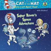 Super Rover's Space Adventure (Dr. Seuss, Cat in the Hat)
