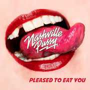 Pleased To Eat You , Nashville Pussy