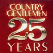 25 Years , The Country Gentlemen