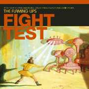 Fight Test , The Flaming Lips