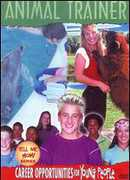 Animal Trainer , Melody Young